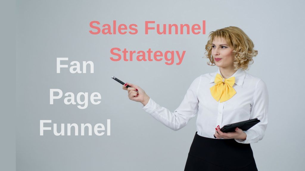 Sales Funnel Strategy: Fan page funnel - sales funnel examples