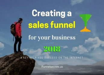 Marketing funnel- Creating a sales funnel for your business in 2018