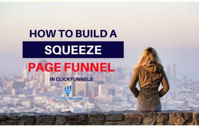 How to build squeeze page funnel in clickfunnels