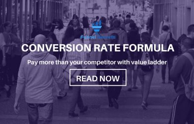 Conversion rate formula Pay more than your competitor with value ladder