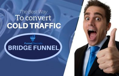 bridge funnel - the best way to convert cold traffic