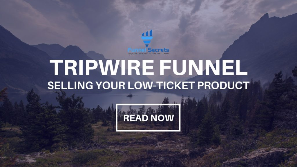 tripwire funnel selling your low ticket product