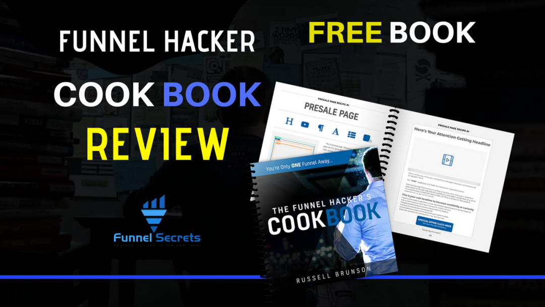 Funnel Hacker Cookbook Review Ultimate Guide To Building A Funnel