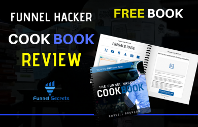 Funnel Hacker Cookbook Review - Ultimate Guide To Building A Funnel