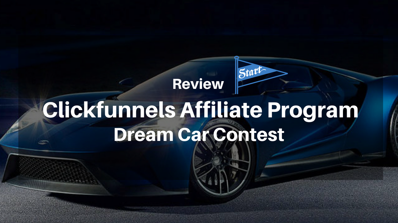 What Does Clickfunnels Dream Car Do?
