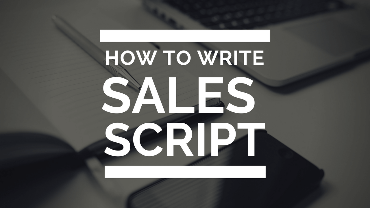 How To Write A Sales Script In Your Sales Funnel Without Hire Copywriter
