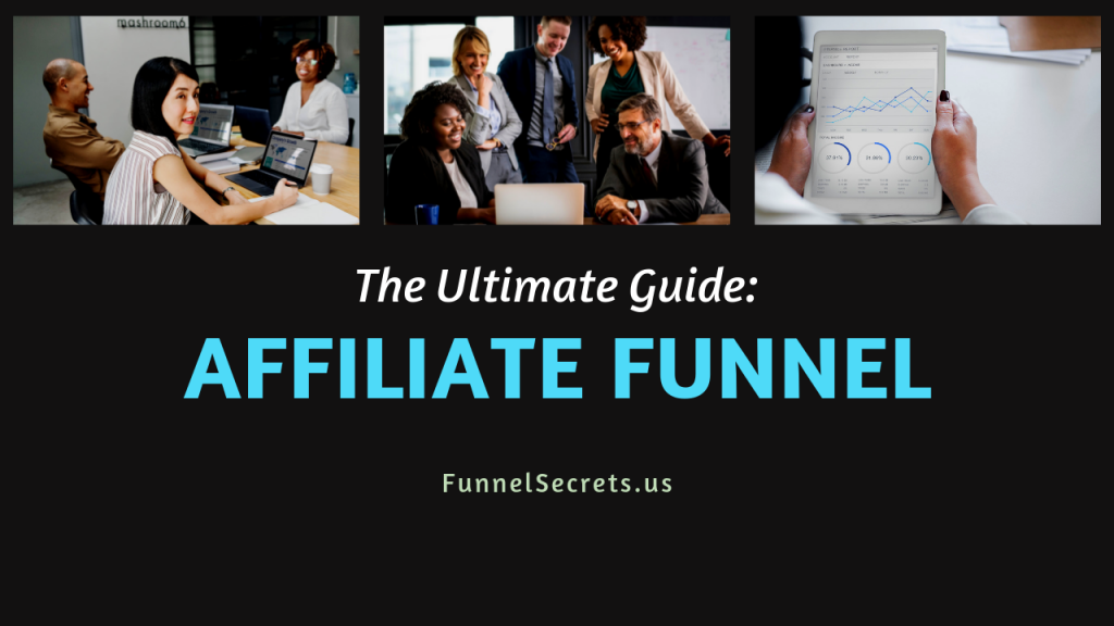 Ultimate Guide_ The Affiliate Marketing Funnel - Funnel Secrets