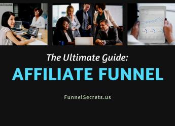 Ultimate Guide_ The Affiliate Marketing Funnel - Funnel Secrets