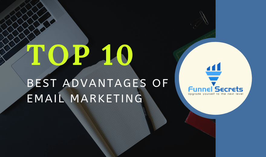 10 Best Advantages of Email Marketing in 2019