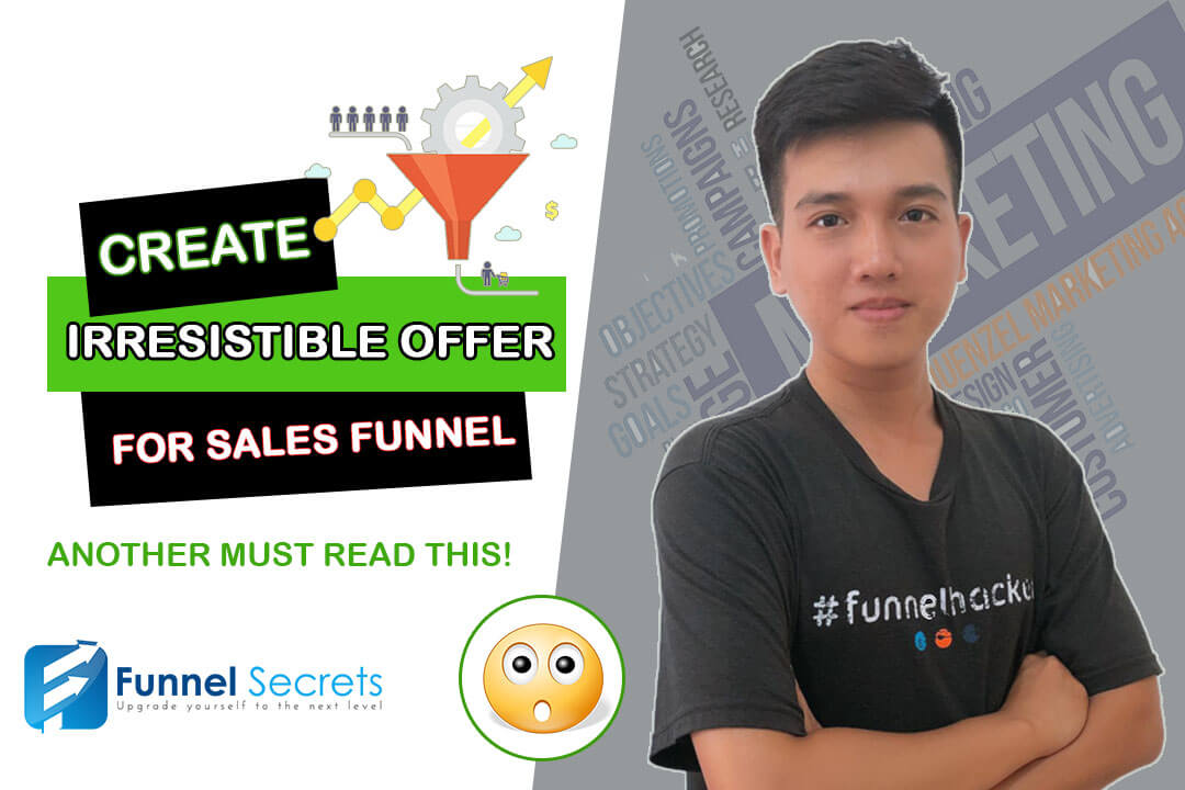 How To Create An Offer For Your Sales Funnel 2019