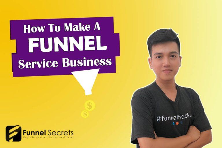 Sales Funnels For Service Business - funnel secrets