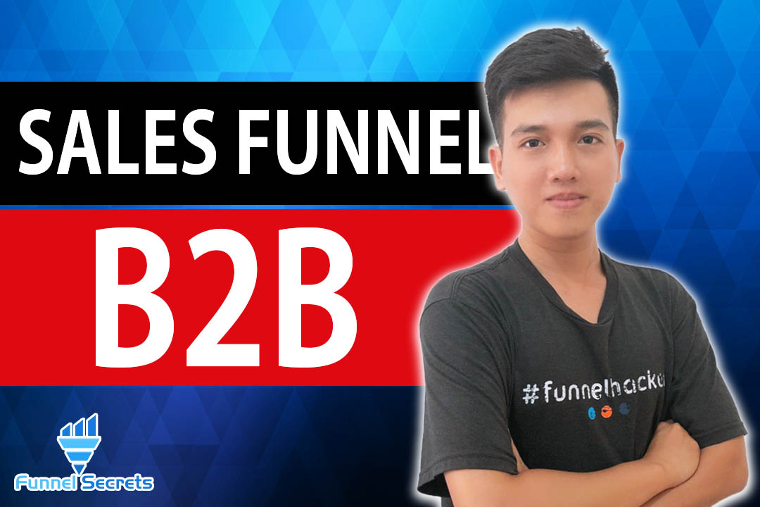 How To Build Effective Sales Funnel For B2B Business