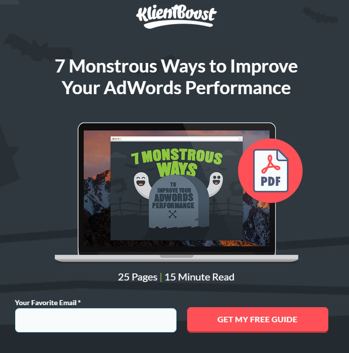 Lead Magnet Ideas: 7 Monstrous Ways to Improve Your AdWords Performance