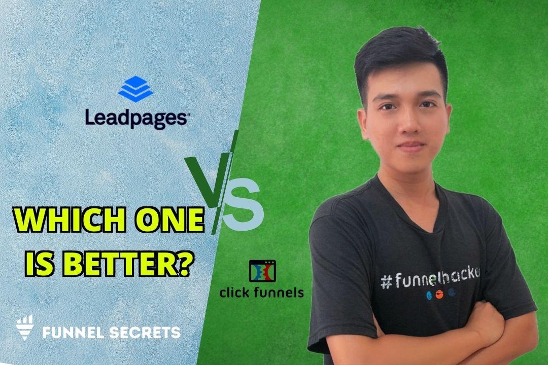 Clickfunnels vs leadpages unbiased comparison