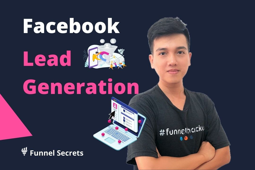 Beginner Guide Facebook Lead Generation Ads - Funnel Secrets