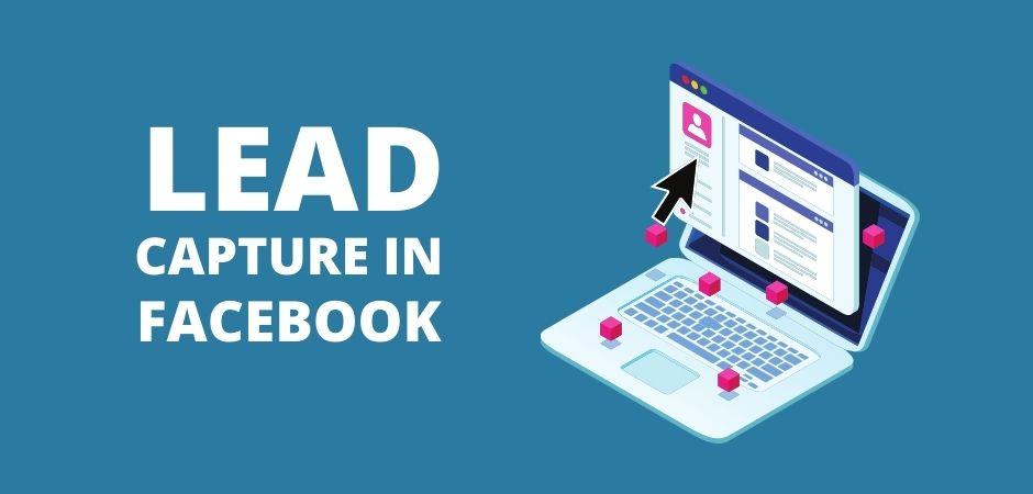 lead capture on Facebook