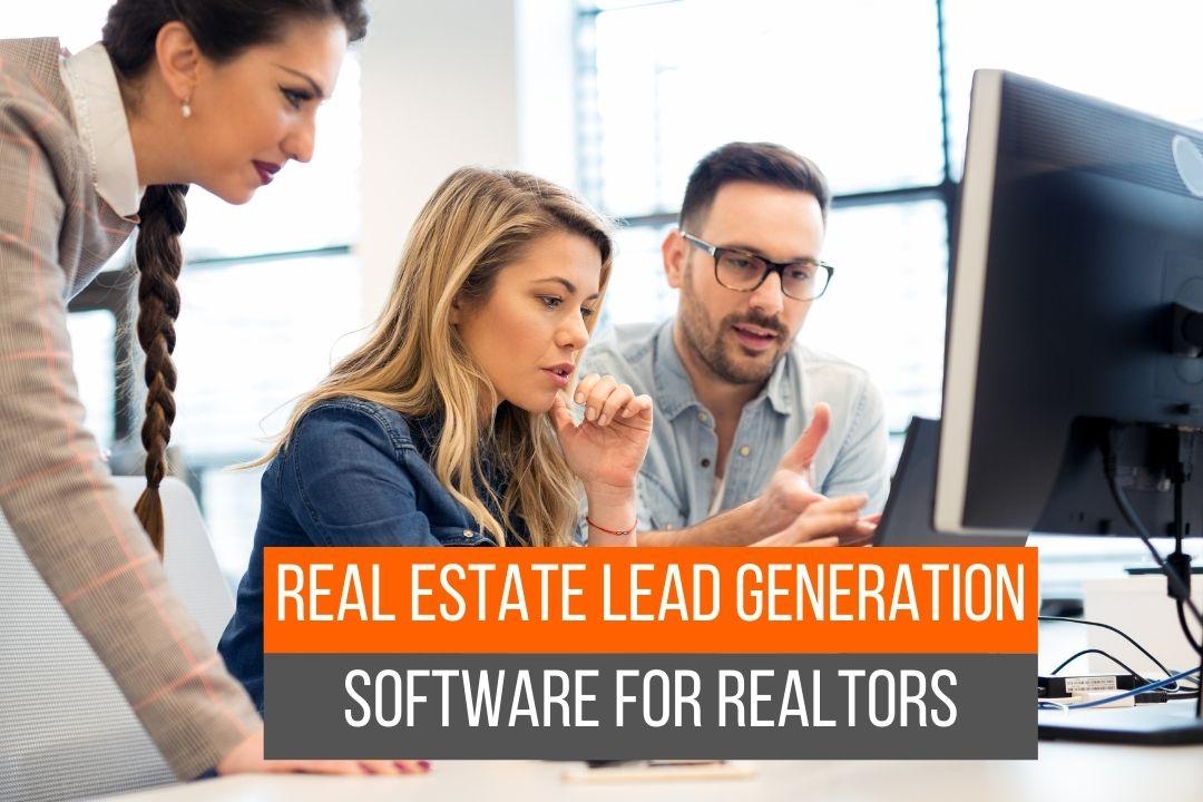 Real Estate Lead Generation software for realtors