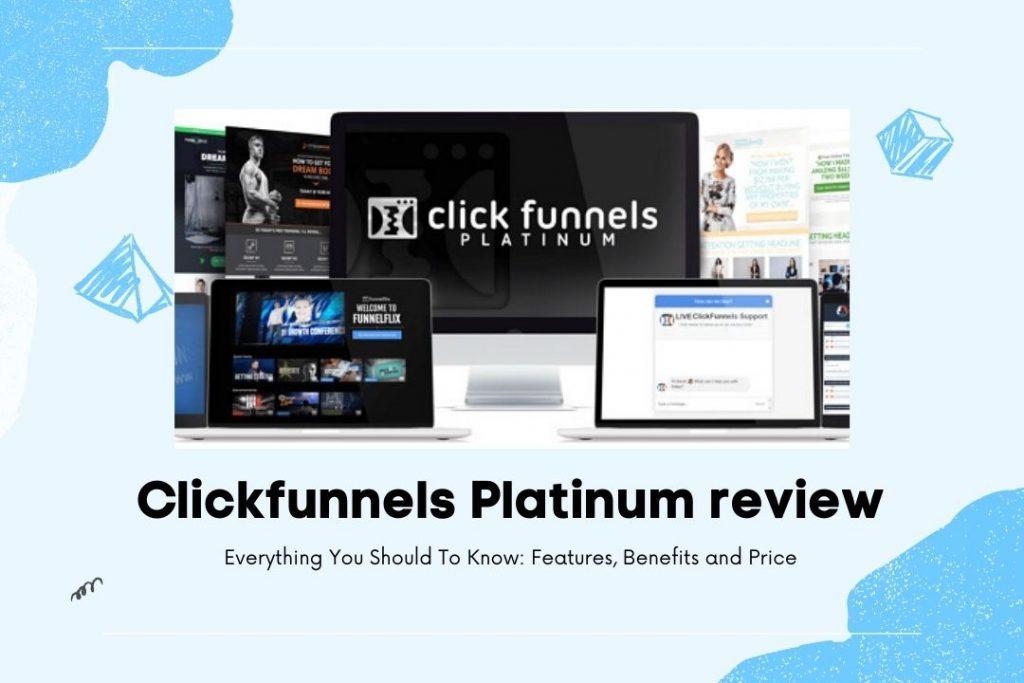 Clickfunnels Platinum Review funnel secrets