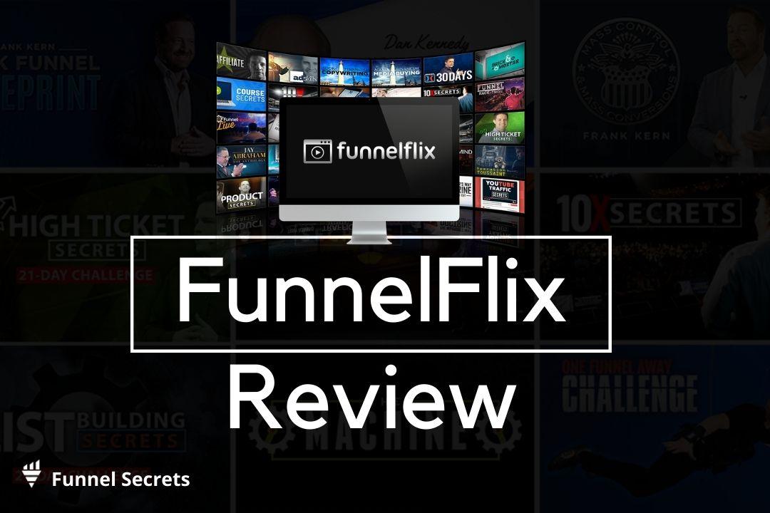FunnelFlix review - Funnel Secrets