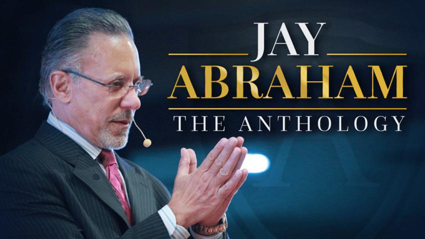 Jay Abraham The Anthology - Funnelflix
