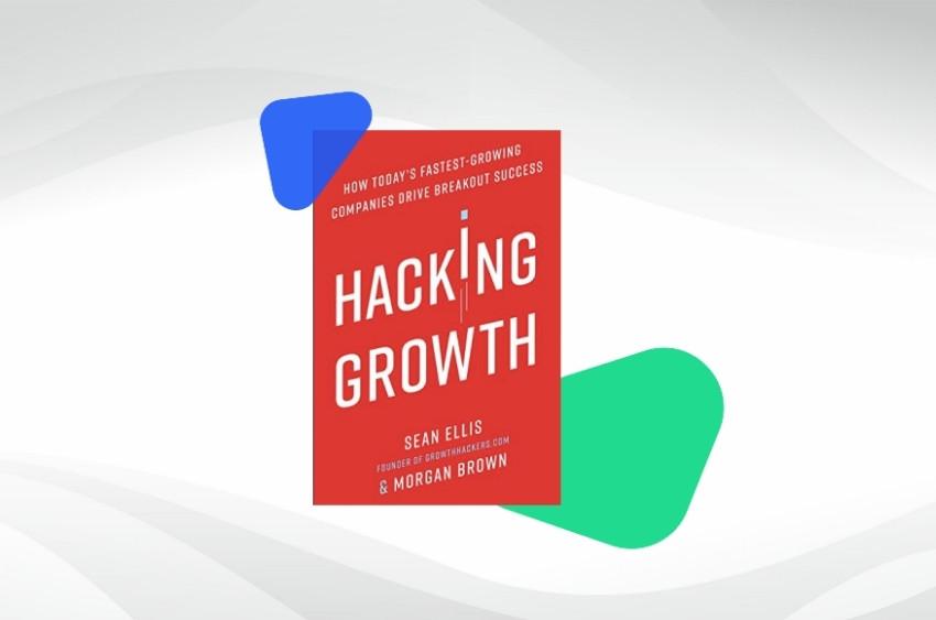 Hacking Growth book on digital marketing