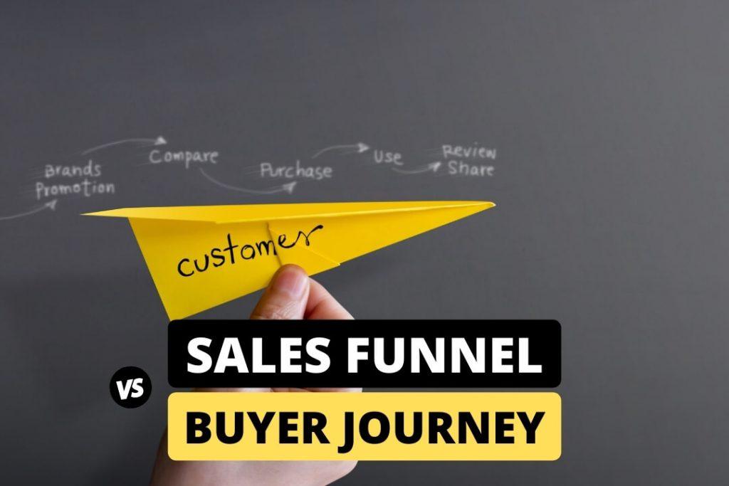 Sales Funnel Vs Buyer Journey