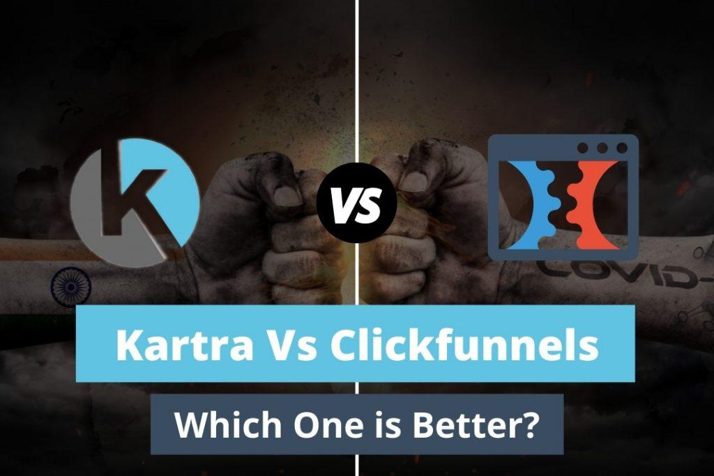 Kartra vs Clickfunnels Comprehensive Comparison